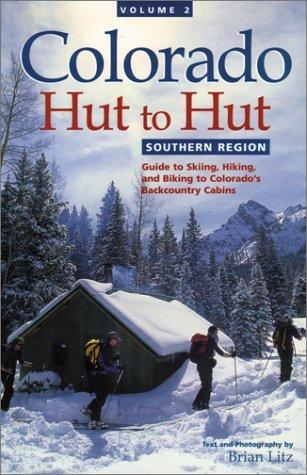 Colorado Hut to Hut: Southern Region