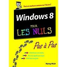 Windows 8 Pas à Pas Pour les Nuls (French Edition)
