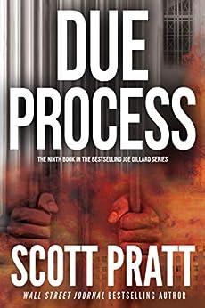 Due Process (Joe Dillard Series Book 9) by [Pratt, Scott]