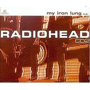 My Iron Lung : Radiohead: Amazon.es: Música