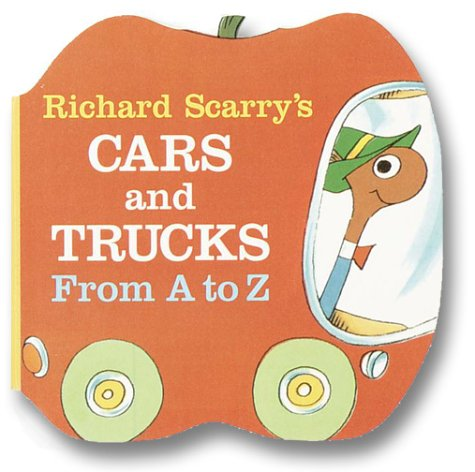 Richard Scarry's Cars and Trucks from A to Z )