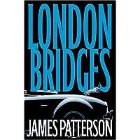 London Bridges (Alex Cross Novel)