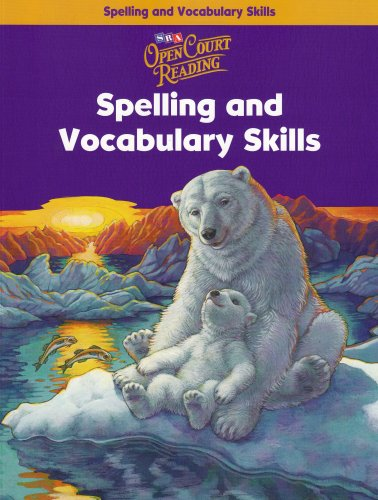 Open Court Reading: Spelling and Vocabulary Skills Workbook, Grade 4