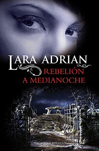 Rebelin A Medianoche Razas De La Noche N 4 Spanish Edition