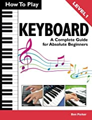 New - from Amazon #1 best-selling music author Ben Parker ! This book is the perfect introduction to the electronic Keyboard for absolute beginners of all ages. ! This great beginner's guide also provides an easy introduction to reading and p...