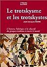 Le Trotskysme et les trotskystes par Marie
