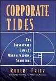 Corporate Tides, Robert Fritz, 1881052885