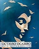 Octavio Ocampo: Arte Metamorfico