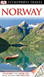 Eyewitness Travel Guides Norway, Snorre Evensberget and Dorling Kindersley Publishing Staff, 0756684323