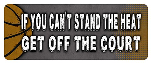 - Makoroni - IF YOU CAN'T STAND THE HEAT GET OFF THE COURT Basketball Car Laptop Wall Sticker