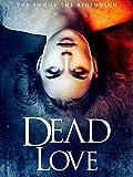 519EKiiKpkL. SL160  - Dead Love (Movie Review)