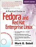 A Practical Guide to Fedora and Red Hat Enterprise Linux, Sobell, Mark G., 0133477436