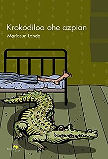Krokodiloa ohe azpian (Basque Edition)