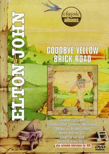 Classic Albums: Elton John - Goodbye Yellow Brick -