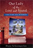 Our Lady of the Lost and Found, Diane Schoemperlen, 0670899771