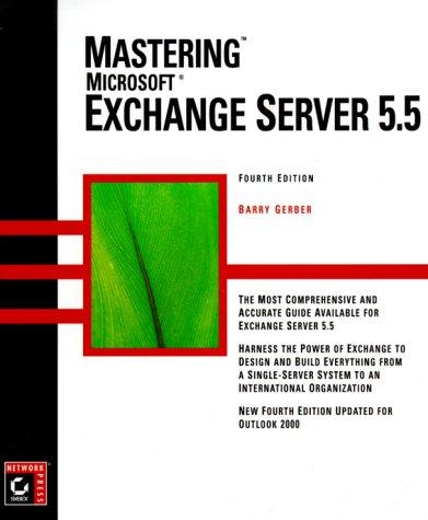 Mastering Microsoft Exchange Server 5.5