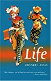 Life, Gwyneth Jones, 0974655929