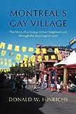 Montreal's Gay Village, Donald W. Hinrichs, 1462068375