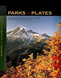 img - for Parks and Plates: The Geology of Our National Parks, Monuments, and Seashores book / textbook / text book