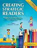 Creating Strategic Readers : Techniques for Developing Competency in Phonemic Awareness, Phonics, Fluency, Vocabulary, and Comprehension, Ellery, Valerie, 0872074692