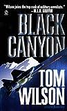 Black Canyon, Tom Wilson, 0451195531