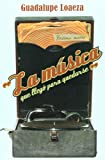 img - for La musica que llego para quedarse (Spanish Edition) book / textbook / text book