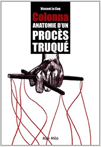 Lire en ligne Colonna - anatomie d'un procès truqué pdf, epub