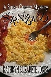 Scrambled (A Susan Cramer Mystery Book 1)