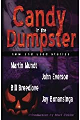 Candy in the Dumpster Paperback