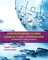 Understanding Global Conflict and Cooperation: An Introduction to Theory and History, 10th Edition Front Cover
