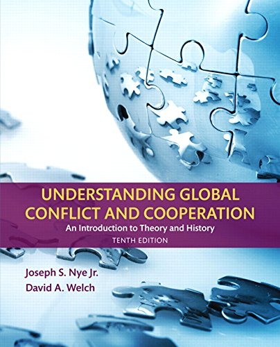 Understanding Global Conflict and Cooperation: An Introduction to Theory and History (10th - Nye Warehouse
