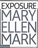 img - for Mary Ellen Mark: Exposure book / textbook / text book