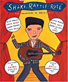 img - for Shake, Rattle and Roll: The Founders of Rock and Roll book / textbook / text book