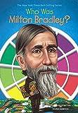 Who Was Milton Bradley? (Turtleback School & Library Binding Edition)