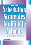 img - for Scheduling Strategies for Middle Schools by Rettig Michael D. Canady Robert Lynn (2000-02-01) Hardcover book / textbook / text book