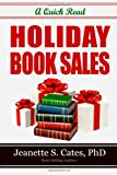 Holiday Book Sales, Jeanette Cates, 149439040X