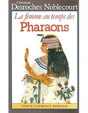 FEMME AU TEMPS DES PHARAONS (LA)