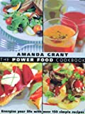 Power Food Cookbook, Amanda Grant, 0340751940