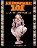 Lebowski 101: Limber-Minded Investigations into the Greatest Story Ever Blathered