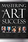 img - for Mastering the Art of Success book / textbook / text book