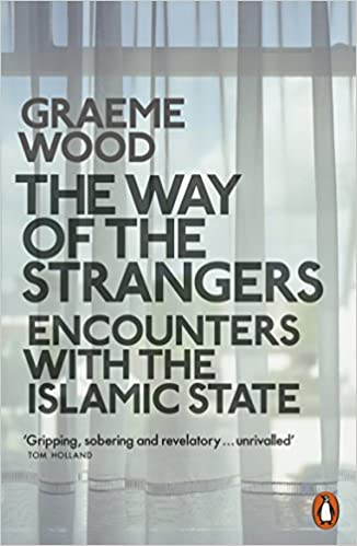 Book The Way of the Strangers: Encounters with the Islamic State