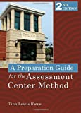 A Preparation Guide for the Assessment Center Method