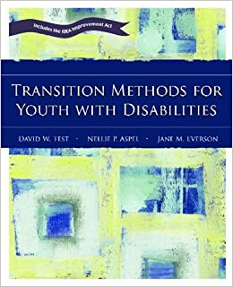 Book Transition Methods for Youth with Disabilities by David W. Test (2006-11-08)