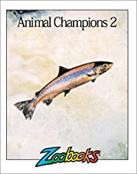 Animal Champions II (Zoobooks Series)