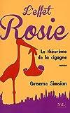 Book Cover for L'effet Rosie ou Le Théorème de la cigogne