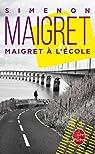 Maigret à l'école par Simenon