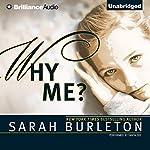 Why Me? | Sarah Burleton