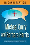 img - for In Conversation: Michael Curry and Barbara Harris book / textbook / text book