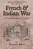French and Indian War: in Frederick County, Virginia