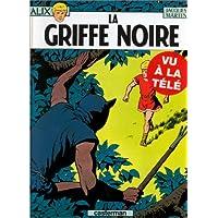 ALIX T.05 : LA GRIFFE NOIRE